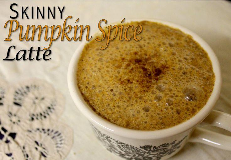 Skinny Pumpkin Spice Latte   PulseOS   FOOD!   Pinterest