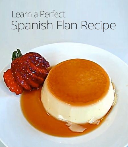 "Perfect Spanish Flan Recipe | ..♥Delicious"" Desserts ..."