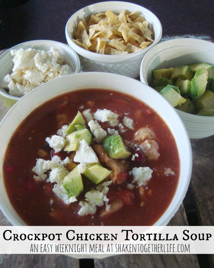 Crock Pot Chicken Tortilla Soup ~ This easy crock pot chicken tortilla ...