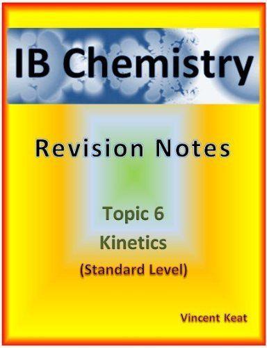 Ib chemistry: 6 kinetics revision notes (standard level) (ib chemistry