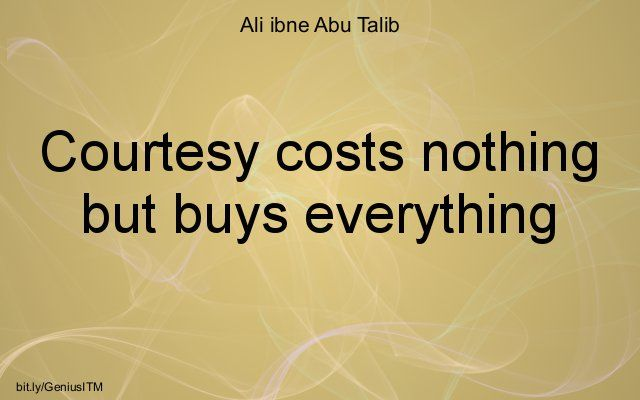 Courtesy costs nothing essay