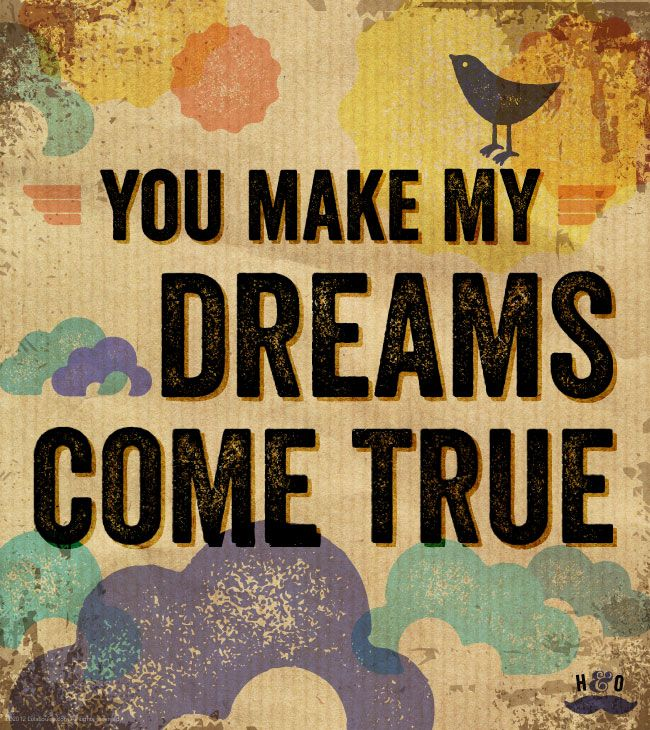 You Make My Dreams Come True Poster
