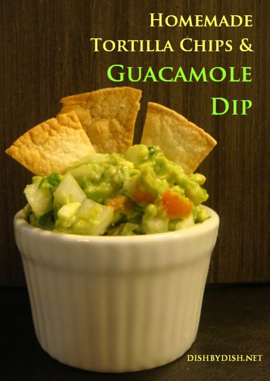 Homemade Tortilla Chips & Guacamole Dip | food | Pinterest