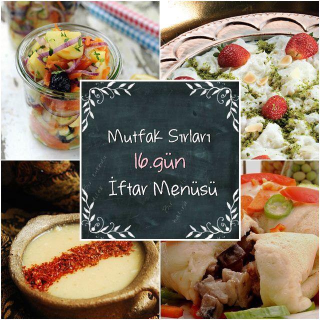 16.Gün #iftarmenüsü | Mutfak Sirlari | Pinterest