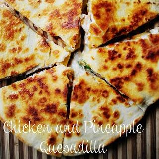 Carissa's Food Blog: Chicken and Pineapple Quesadillas