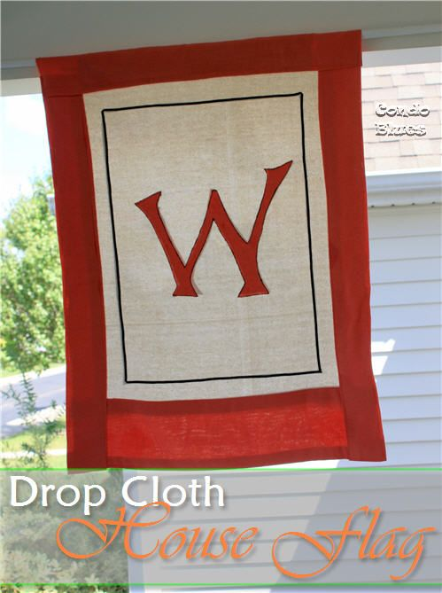 How to make a garden house flag from a drop cloth on Condo Blues