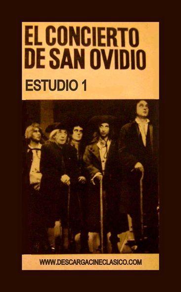 Teatro Español, Estudio 1, TVE. El concierto de San Ovidio (1973)