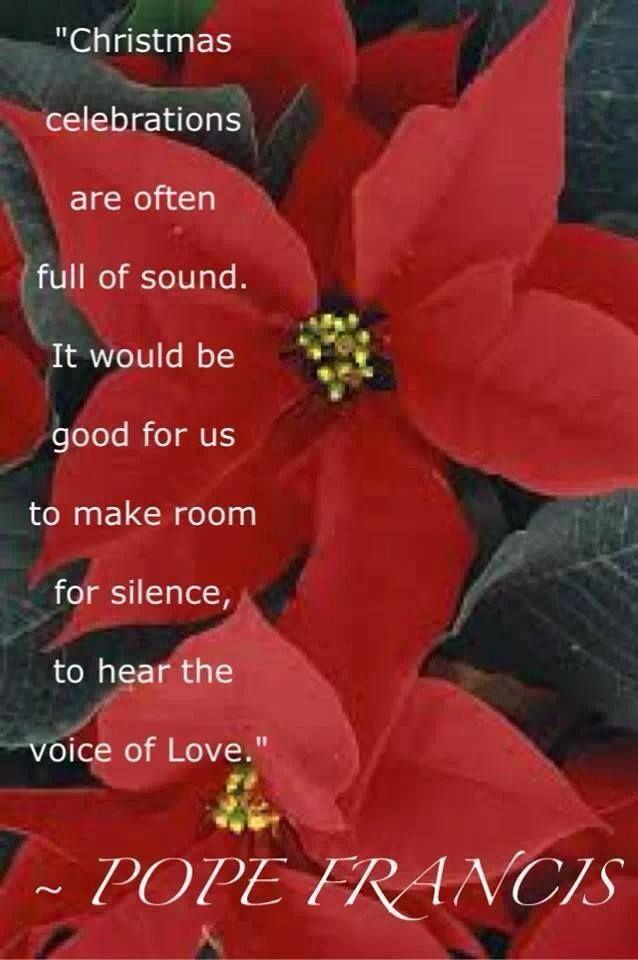 Christmas Scripture Quotes Catholic. At November , 2017. Pope Francis  Catholic / Eastern Orthodox Beauty U0026 Wisdom Pinterest