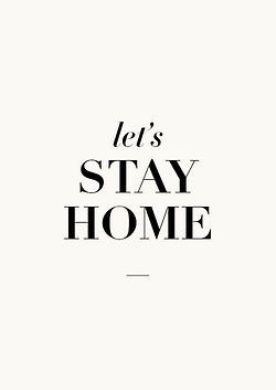 lets stay home // quote