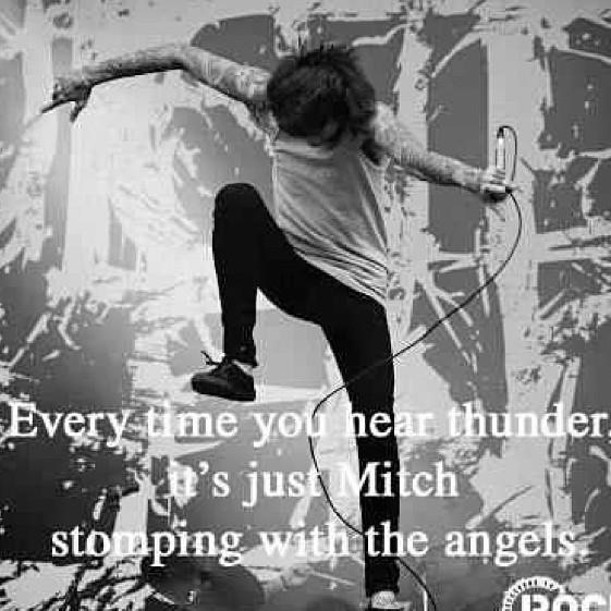 Rip Mitch Lucker Mitch Lucker Quotes He...