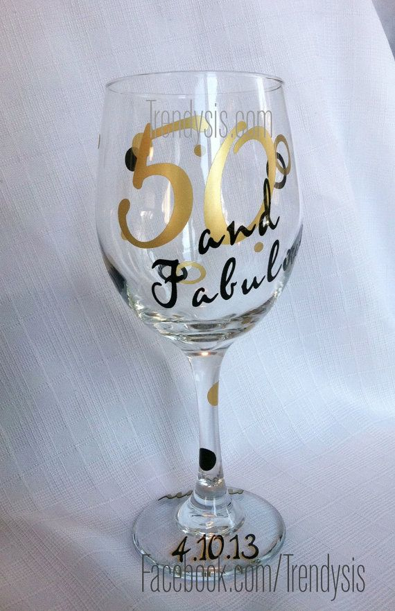 Fifty And Fabulous Wine Glass