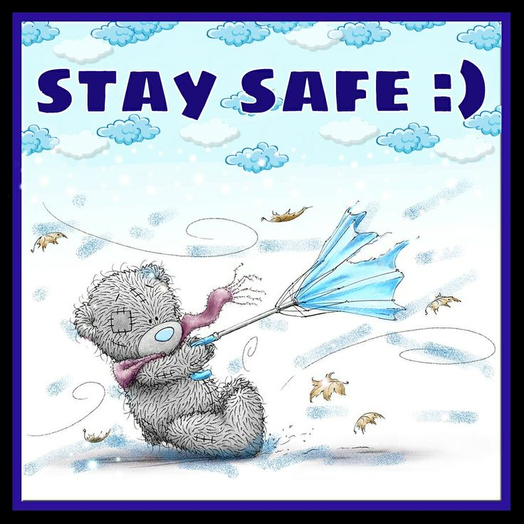 Tatty teddy Stay safe in this storm FB Pinterest