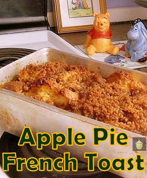 Apple Pie French Toast. A great easy and delicious recipe, serve hot ...