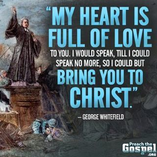 """whitefield evangelist for god This article is also available as a powerpoint here calvinist, evangelist and revivalist george whitefield was described by his contemporaries as: """"the marvel of the age."""