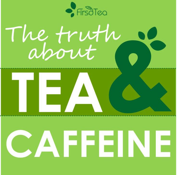 much #caffeine content does tea really have? Is it true that #tea has ...