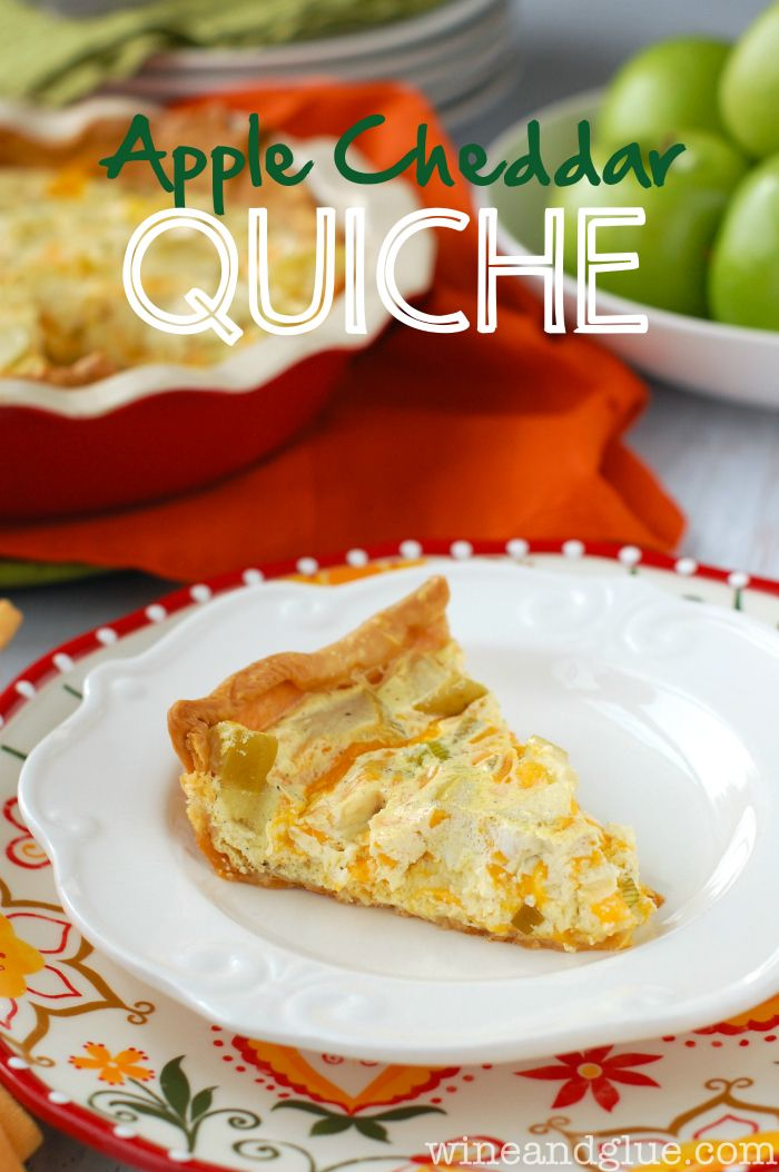 Apple Cheddar Quiche   www.wineandglue.com   Sweet and savory combine ...