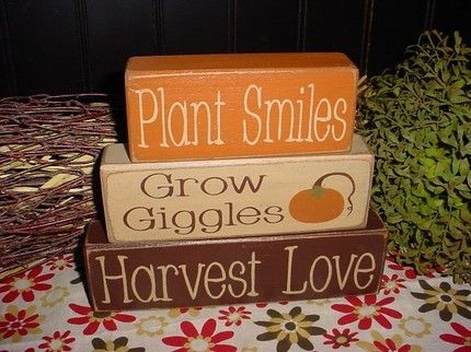 Fall Quote- Plant Smiles, Grow Giggles, Harvest Love