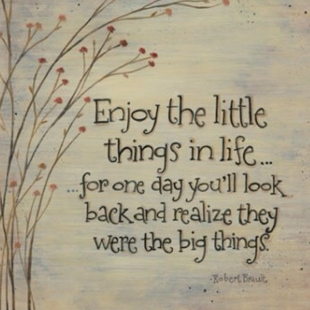 "The ""little things"" grow up, and all the ""little things"" we do with them makes a difference."