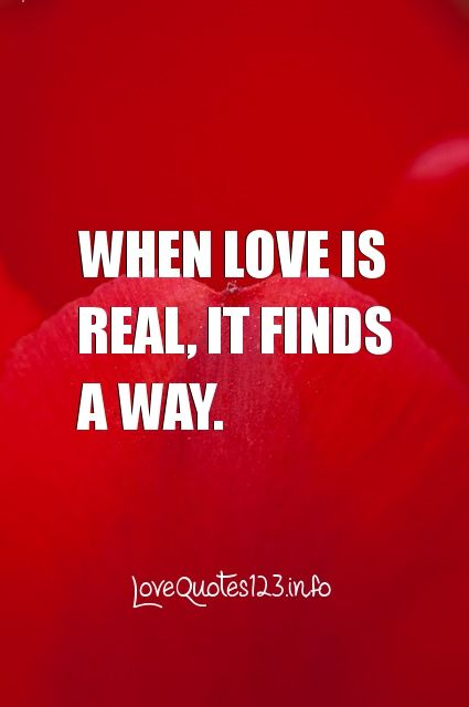 """true love finds a way quotes The best quotes from viktor frankl's """"man's search for meaning when a man finds that it is his love is the only way to grasp another human being in the."""