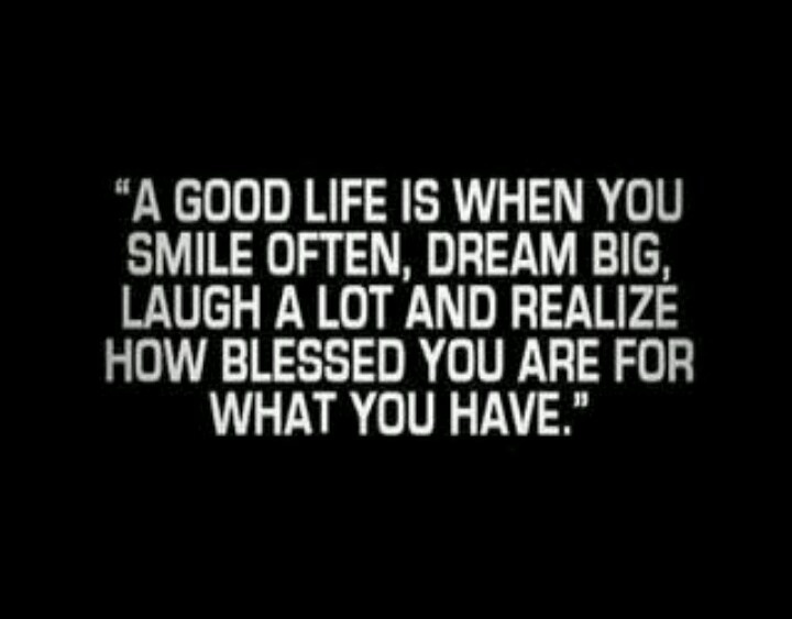 Good Life Quotes &