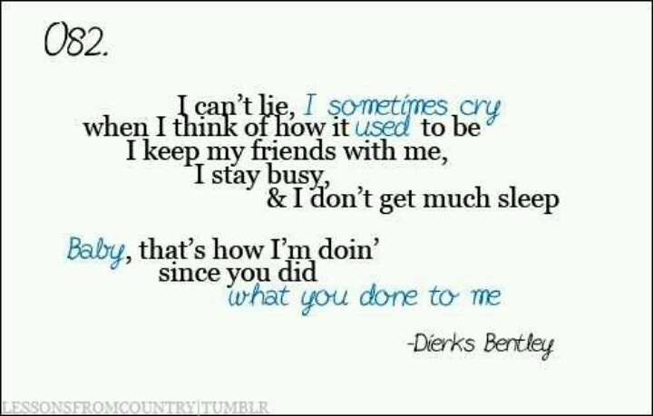 dierks bentley quotes quotesgram. Cars Review. Best American Auto & Cars Review
