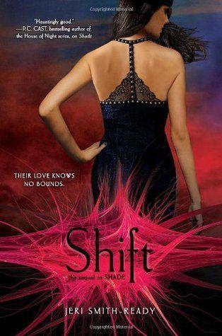 Shift (Shade, #2) by Jeri Smith Ready