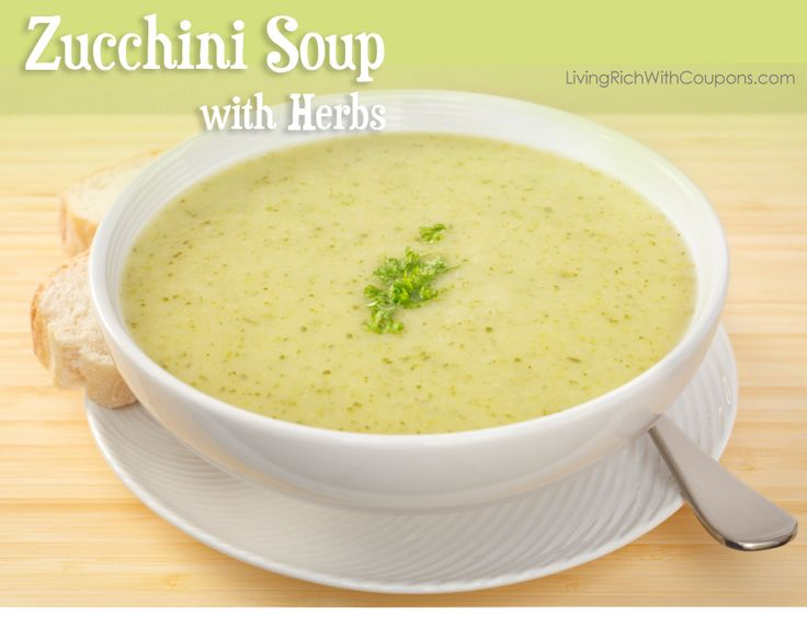 Zucchini Soup with Herbs | Recipes | Pinterest