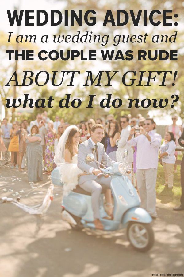 Wedding Gift List Rude : Wedding Advice: Im a guest and the couple was rude about my gift! Wh ...