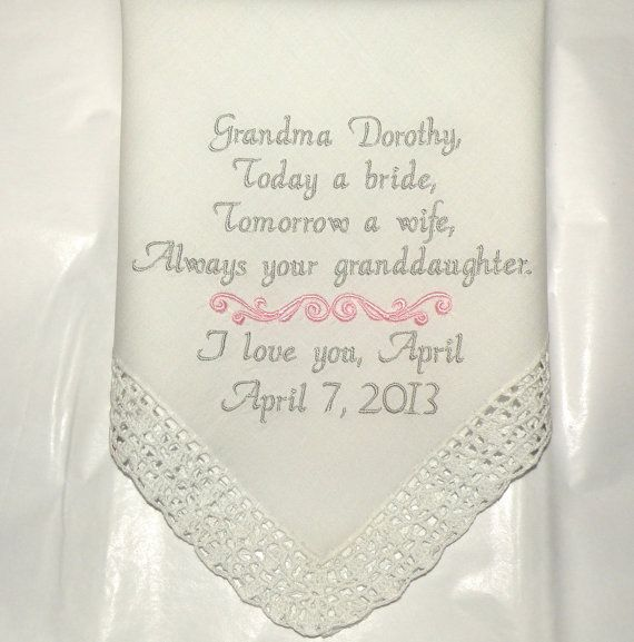 Grandmother Gift personalized Embroidered Wedding Hanky Granddaughter ...