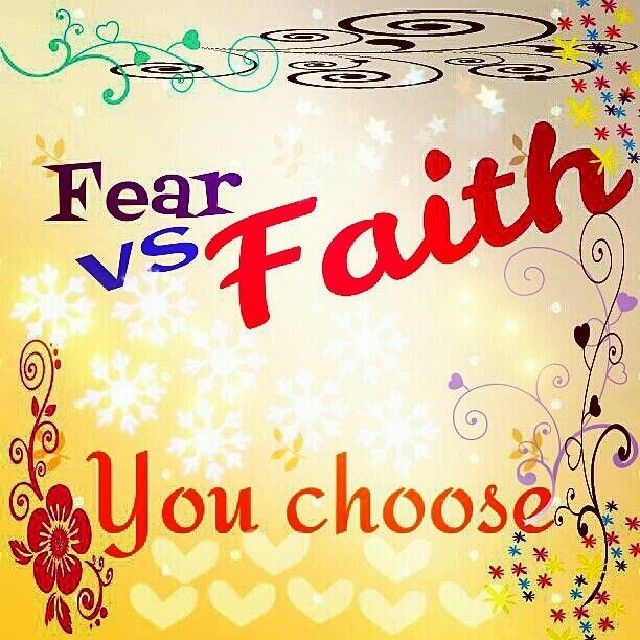 "fear vs faith This devotional is based on the message ""fear vs faith"" (life in high-def part 5) by pastor nate atwood if you would like to hear it in its entirety, go to."