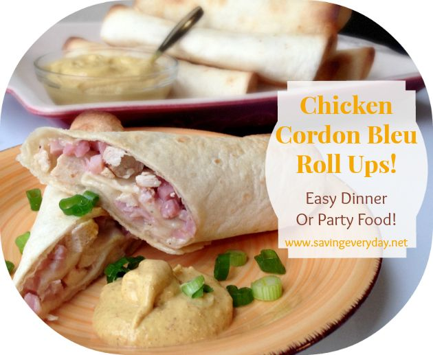 Chicken Cordon Bleu Roll Ups - Perfect for your Super Bowl parties ...