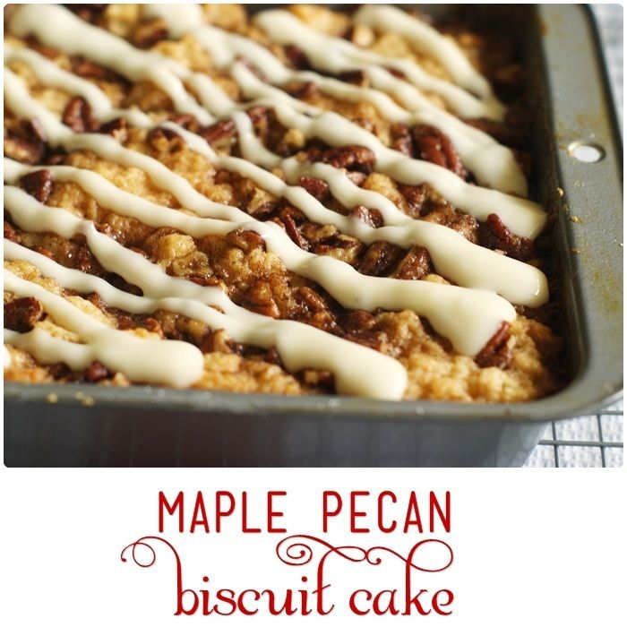white lily maple pecan biscuit cake | Recipes.. | Pinterest