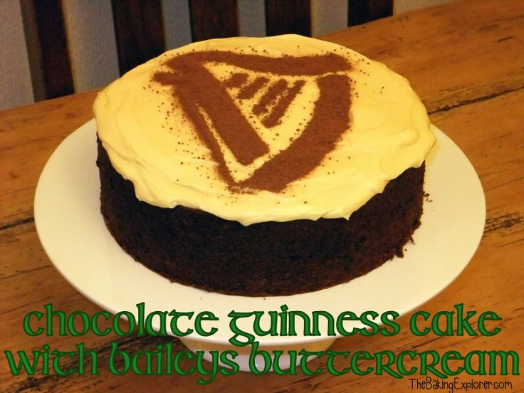 The Baking Explorer: Chocolate Guinness Cake with Baileys Buttercream