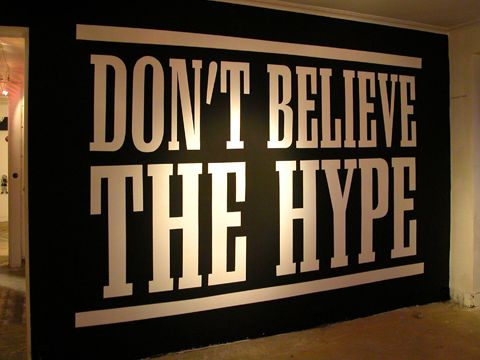Don t believe the hype quotes pinterest