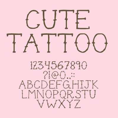 Cute Tattoo Font Free Font Type Type Face Pinterest