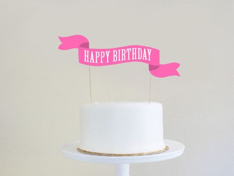happy birthday cake banner and blue paperie free printable happy