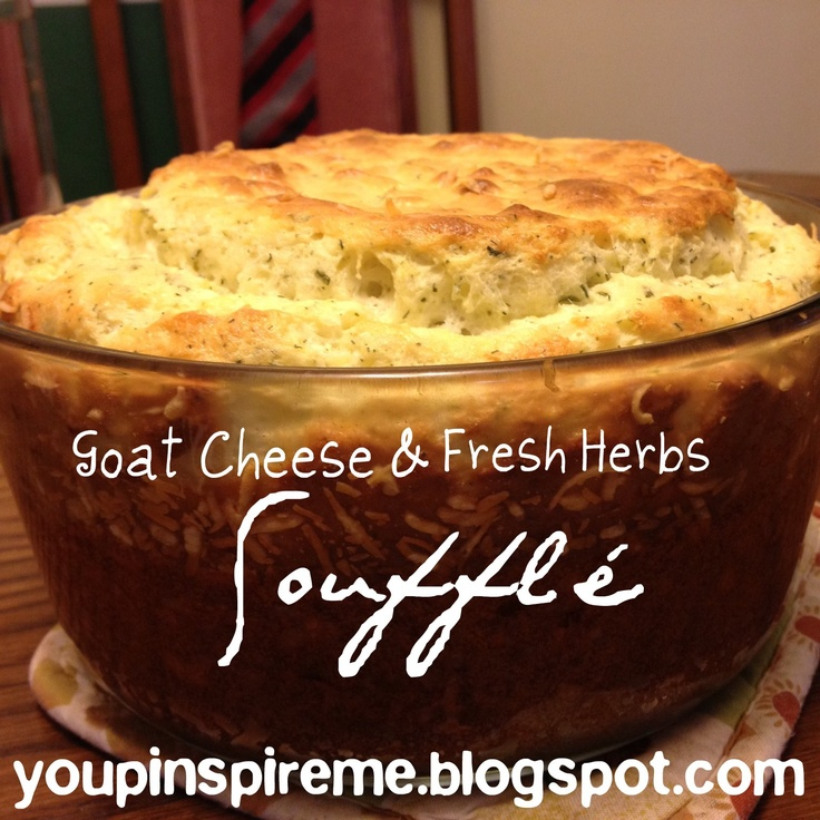 Goat Cheese and Fresh Herb Souffle, Meatless Monday (+ 9 tips for ...