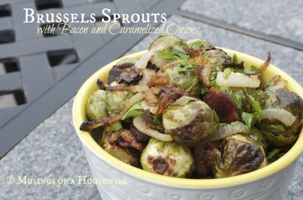 Brussels Sprouts with Bacon and Caramelized Onions . . . perfect with ...