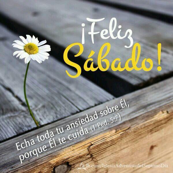 Feliz Sábado! | My faith | Pinterest