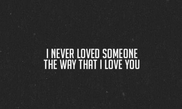 Slaapkamer Teksten Engels : Never Loved Someone the Way You Love