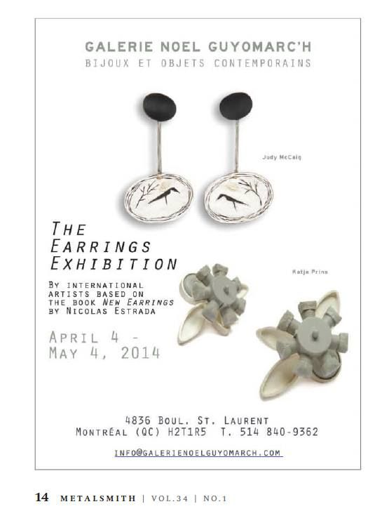 upcoming earrings exhibition at Galery Galerie Noel Guyomarc'h, 4 April - 4 May 2014, Montreal