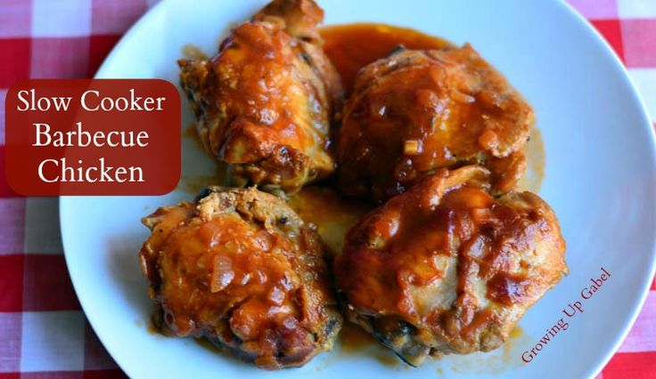 Slow Cooker Barbecue Chicken from Growing Up Gabel
