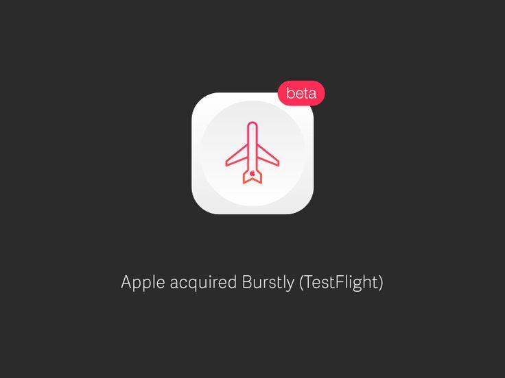 Apple acquired Burstly (Owner of Testflight)