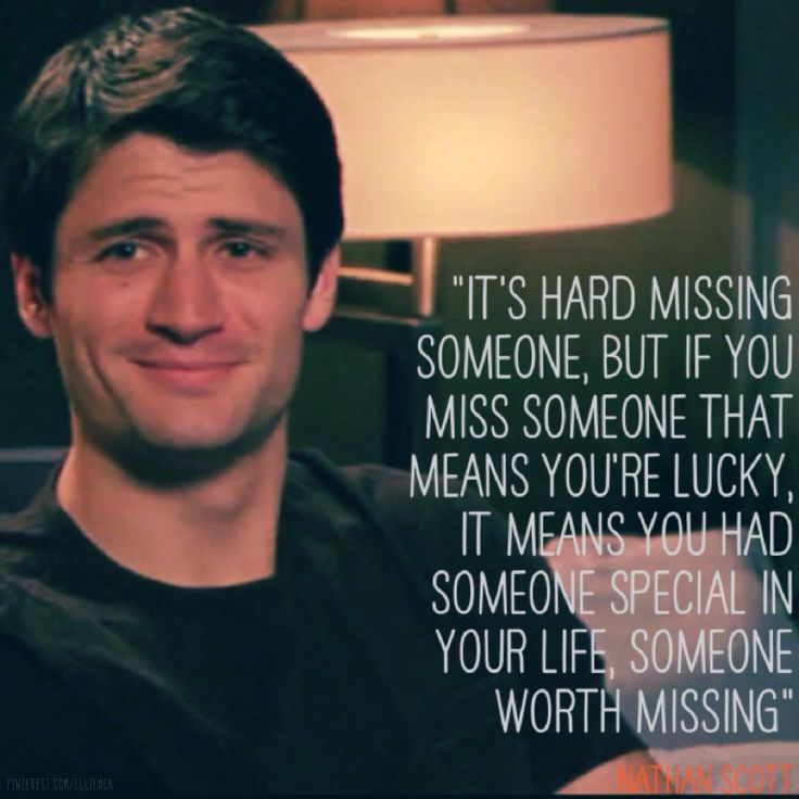 Missing someone by One Tree Hill onetreehill nathanscott