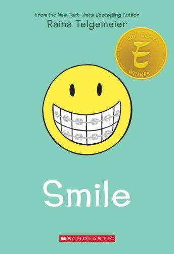 Smile by raina telgemeier my favorite books for kids amp teens pi