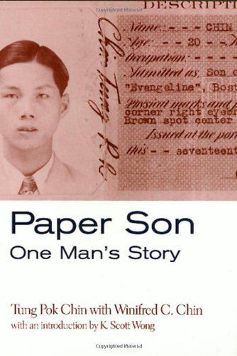 Paper Son: One Man's Story (Asian American History & Cultu) by Tung Chin. $26.95. http://notloseyourself.com/best/dpgct/1g5c6t6z3l9w8b0f1z0d.html. Publisher: Temple University Press (October 2, 2000). Publication Date: October 2, 2000. Series: Asian American History & Cultu. In this remarkable memoir, Tung Pok Chin casts light on the largely hidden experience of those Chinese who immigrated to this country with false documents during th...