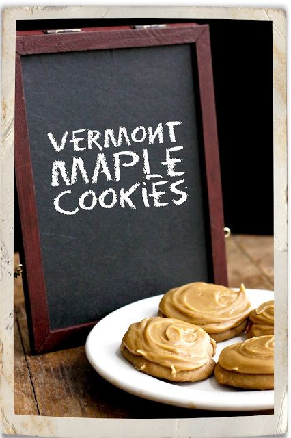 Vermont Maple cookies | Treats and Sweets | Pinterest