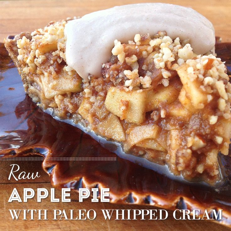 Raw paleo apple pie | Paleo recipes | Pinterest