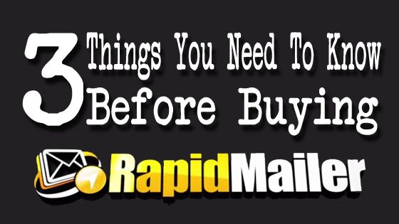 3 Things You Need To Know Before Buying Rapid Mailer