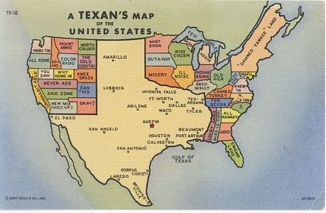 A Texan's map of the United States.